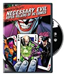 Necessary Evil: Villains of Dc Comics [Import USA Zone 1]