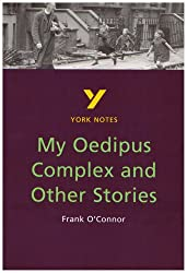 My Oedipus Complex and Other Stories (York Notes)