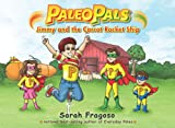 Paleo Pals: Jimmy and the Carrot Rocket Ship (English Edition)