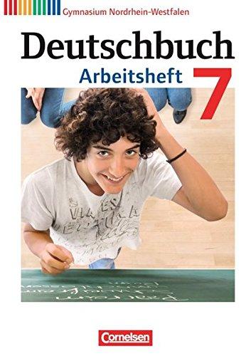 Preisvergleich Produktbild Deutschbuch Gymnasium - Nordrhein-Westfalen: 7. Schuljahr - Arbeitsheft mit Lösungen