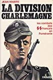 Mabire jean - La division charlemagne - les combats des français en poméranie