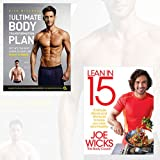 Lean and Healthy Collection - Your Ultimate Body Transformation Plan: Get into the best shape of your life - in just 12 weeks, Lean in 15: 15 minute meals and workouts to keep you lean and healthy 2 Book Bundle