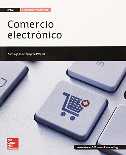 LA - COMERCIO ELECTRONICO por Santiago Iruretagoyena Pascual