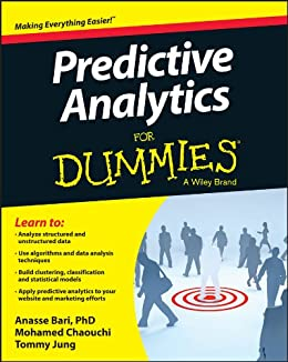 Predictive Analytics For Dummies par [Bari, Anasse, Chaouchi, Mohamed, Jung, Tommy]