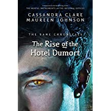 The Bane Chronicles 5: The Rise of the Hotel Dumort