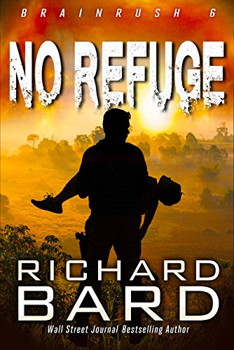 Book cover image for No Refuge (Brainrush Series Book 6)