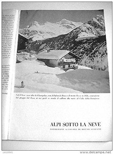 Bruno Stefani (fotografie di) - ALPI SOTTO LA NEVE
