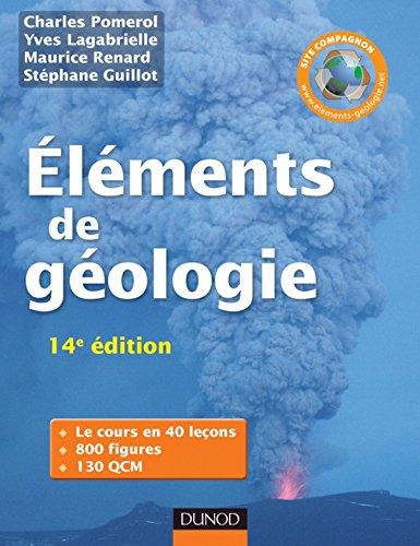 Eléments de géologie - 14e édition - L'essentiel des Sciences de la Terre et de l'Univers : Cours, QCM et site compagnon (Sciences Sup)