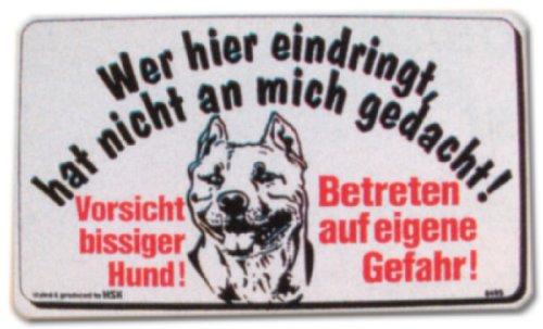 PST-Schild - Wer hier eindringt ... - Vorsicht bissiger Hund - Betreten auf eigene Gefahr - Pit Bull Terrier Schild Warnschild Warnzeichen Arbeitssicherheit Türschild Tür Kunststoff Geschenk Geburtstag