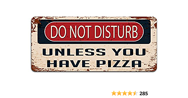 Do Not Disturb Pizza Retro replica vintage style metal tin sign gift man cave
