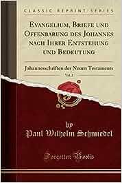 Evangelium Briefe Und Offenbarung Des Johannes Nach Ihrer