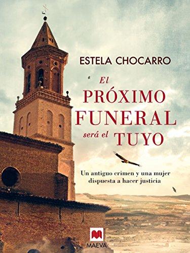 El próximo funeral será el tuyo (Mistery Plus)