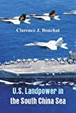 U.S. Landpower in the South China Sea
