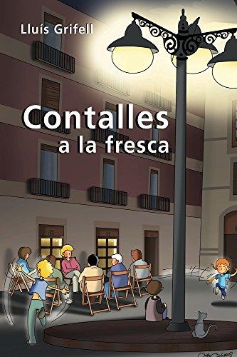Contalles a la fresca (Catalan Edition)