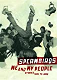 Spermbirds - Me And My People [2 DVDs]
