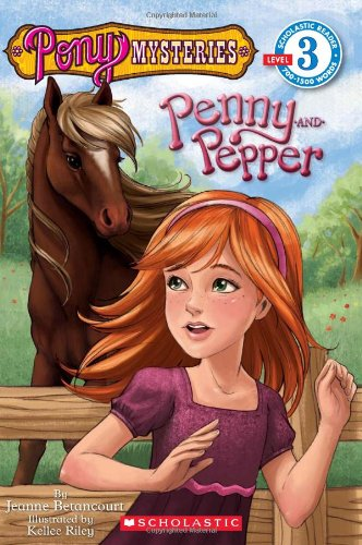 Pony Mysteries: Penny and Pepper (Pony Mysteries: Scholastic Reader, Level 3) por Jeanne Betancourt