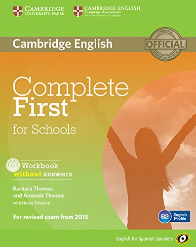 Complete First for Schools for Spanish Speakers Workbook without Answers with Audio CD por Barbara Thomas