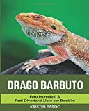 Drago Barbuto: Foto Incredibili & Fatti Divertenti Libro Per Bambini