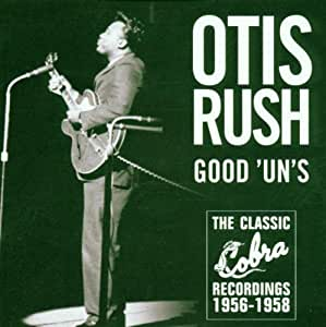 Good 'un's: THE CLASSIC Cobra RECORDINGS 1956-1958