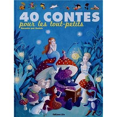 J'aime les Histoires : 40 Contes pour les Tout-Petits - Dès 3 ans