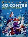 40 Contes pour les Tout-Petits par Gudule