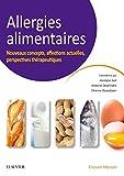 Allergies alimentaires: Nouveaux concepts, affections actuelles, perspectives thérapeutiques