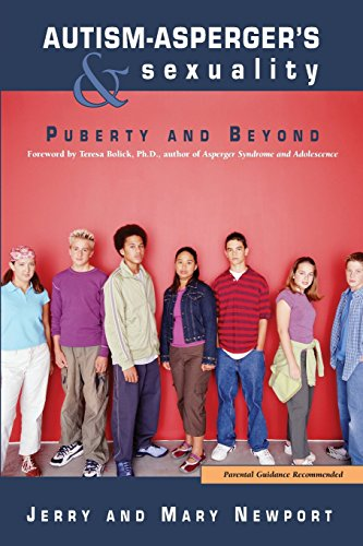Autism Asperger S Sexuality Puberty And Beyond