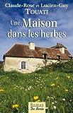 """Afficher """"Une maison dans les herbes"""""""