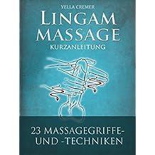 Lingammassage: Eine Kurzanleitung