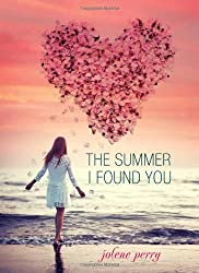 The Summer I Found You by Jolene Perry (2014-03-01)