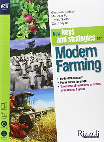 New keys and strategies for modern farming. Con Extrakit-Openbook. Per le Scuole superiori. Con CD. Con e-book. Con espansione online