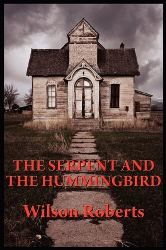 The Serpent and the Hummingbird Cover Image