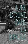 Une louve dans la jungle par Schlegel-Christen
