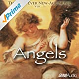 The Best Ever New-Age Music, Vol. 1: Angels