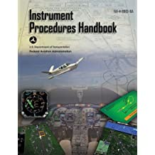 Instrument Procedures Handbook: ASA FAA-H-8083-16A (FAA Handbooks series)