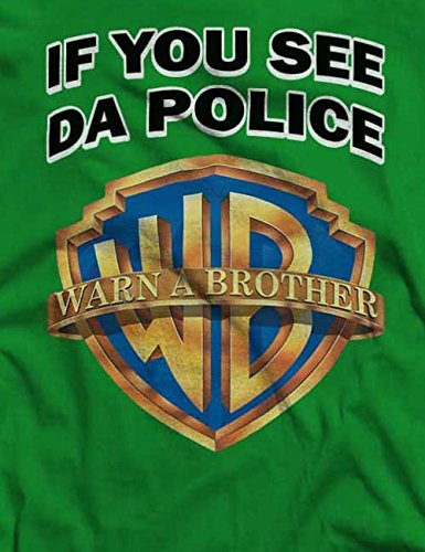 If You See Da Police Warn A Brother T-Shirt S-XXL 12 Colori / Colours Verde