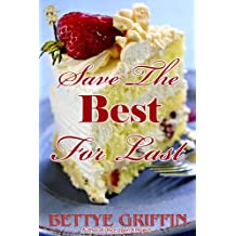 Save The Best For Last (Gen/Liv/Cesca Book 1) (English Edition)