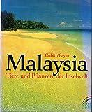 Malaysia. Tiere und Pflanzen der Inselwelt - Gerald Cubitt, Junaidi Payne