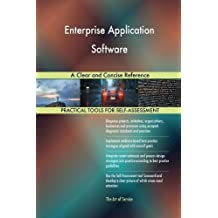 Enterprise Application Software a Clear and Concise Reference
