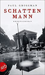 Schattenmann: Kriminalroman (Kommissar Kraus ermittelt, Band 3)