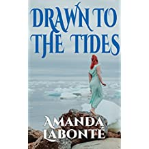 Drawn to the Tides (Call of the Sea Book 2) (English Edition)