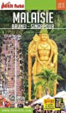 Guide Malaisie - Brunei - Singapour 2018-2019 Petit Futé