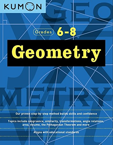 Geometry (Grades 6-8) (Kumon Middle School Geometry)