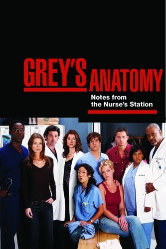 Grey's Anatomy: Notes from the Nurse's Station (Overheard at the Emerald City Bar) by Chris (Bar Van)
