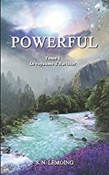 POWERFUL - Tome 1 : Le royaume d'Harcilor