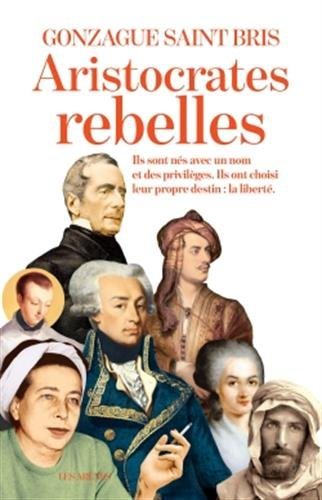 Les Aristocrates rebelles