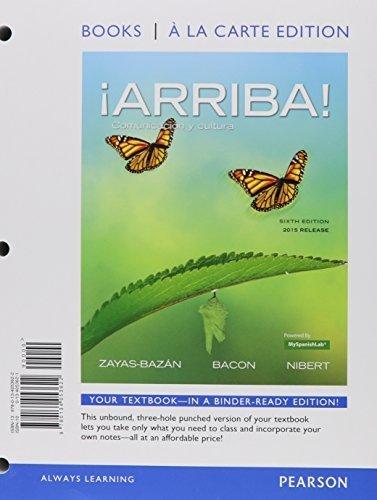 ¡Arriba!: comunicación y cultura, 2015 Release, Books a la Carte Edition plus MySpanishLab -- Access Card Package (6th Edition) by Eduardo J. Zayas-Bazan (2015-06-08)