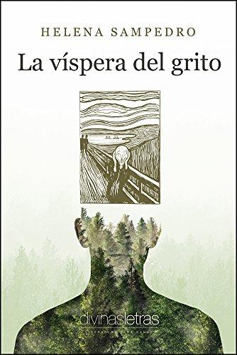 La víspera del grito por Helena Sampedro
