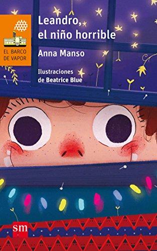 Leandro, el niño horrible (Barco de Vapor Naranja)