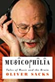 Musicophilia: Tales of Music and the Brain
